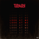 Look At Me/T-Pain