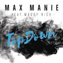 TopDown feat.Maggy Rich/Max Manie