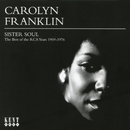Sister Soul: The Best of the RCA Years (1969-1976)/Carolyn Franklin