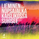 Kaislikossa suhisee feat.Nopsajalka/Lieminen