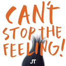 "CAN'T STOP THE FEELING! (Original Song from DreamWorks Animation's ""TROLLS"")/Justin Timberlake"