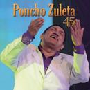 Poncho Zuleta 45 Años/Poncho Zuleta