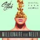 Millionaire feat.Nelly/Digital Farm Animals
