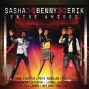 Entre Amigos (En Vivo Entre Amigos)/Sasha, Benny y Erik