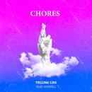 Telling Lies feat.Boswell/Chores