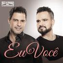 Eu e Você/Zezé Di Camargo & Luciano