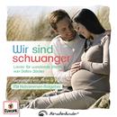Wir sind schwanger - Lieder für werdende Eltern gesungen von Maxi & Philipp/Detlev Jöcker
