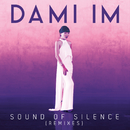 Sound Of Silence (Remixes)/Dami Im