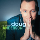 The Only One/Doug Anderson