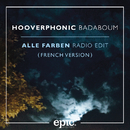 Badaboum (Alle Farben Remix) (French Version)/Hooverphonic
