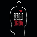 Big Boy/Sergio Sylvestre