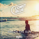 Watch The Sun/Comet Blue