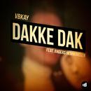 Dakke Dak feat.Anders Hemmingsen/Vbkay