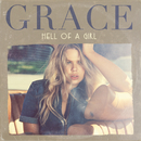 Hell Of A Girl/Grace