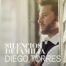 Silencios de Familia/Diego Torres