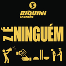 Zé Ninguém/Biquini Cavadão