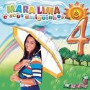 Mara Lima e Seus Amiguinhos, Vol. 4/Mara Lima