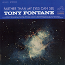 Farther Than My Eyes Can See/Tony Fontane