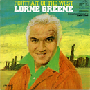 Portrait of the West/Lorne Greene