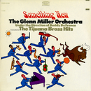Something New/The Glenn Miller Orchestra