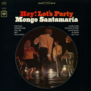 Hey! Let's Party/MONGO SANTAMARIA