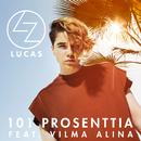 101 prosenttia feat.Vilma Alina/Lucas