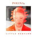 Little Babylon/Polina