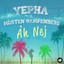Åh Nej/Yepha & Morten Hampenberg
