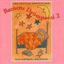 Barnens drömpoesi 2/Karin Hofvander & Sagoorkestern