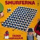 Fader Abraham/Smurferna