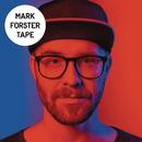 TAPE/Mark Forster
