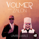 Unreliable feat.Zalon/Volmer