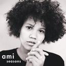 Seasons/Ami