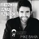 Le Hace Falta Un Beso (Versión Reggaeton) feat.Mike Bahía/Alejandro Gonzalez