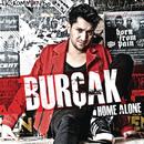 Home Alone/Burcak
