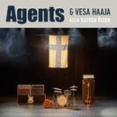 Alla sateen öisen/Agents & Vesa Haaja