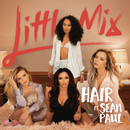 Hair (Wideboys Remix) feat.Sean Paul/Little Mix