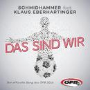 Das sind wir feat.Klaus Eberhartinger/Schmidhammer