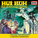 09/und die Geisterjäger/Hui Buh, das Schlossgespenst