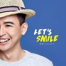Let's Smile/Winson Voon