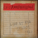 Live at RCA Studios 1972/Kris Kristofferson