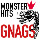 Monster Hits/Gnags