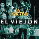 El Viejón/La Adictiva Banda San José de Mesillas