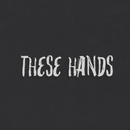 These Hands/Samm Henshaw