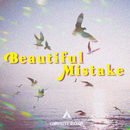 Beautiful Mistake/Campsite Dream