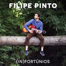 (In)fortúnios/Filipe Pinto