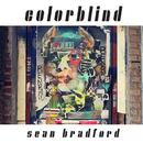 Colorblind/Sean Bradford