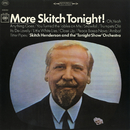 More Skitch Tonight!/Skitch Henderson & His Orchestra