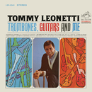 Trombones, Guitars and Me/Tommy Leonetti