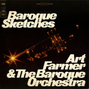 Baroque Sketches/Art Farmer & The Baroque Orchestra